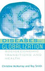 Diseases of Globalization