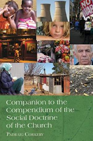 Companion to the Compendium of the Social Doctrine of the Church