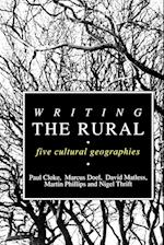 Writing the Rural af Paul Cloke, Martin Phillips, David Matless