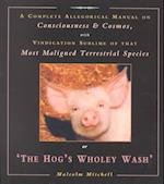 The Hog's Wholey Wash