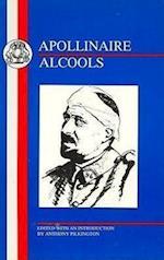 Alcools af Guillaume Apollinaire, A E Pilkington