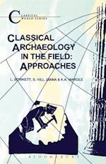 Classical Archaeology in the Field (Classical World Series)