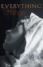 Everything Must Change af Grahame Davies