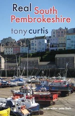 Bog, paperback Real South Pembrokeshire af Peter Finch, Tony Curtis