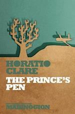 The Prince's Pen af Horatio Clare