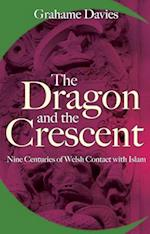 The Dragon and the Crescent af Grahame Davies