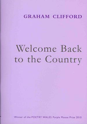 Bog, foldere Welcome Back to the Country af Graham Clifford