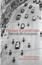 Last Hundred Days af Patrick Mcguinness