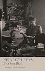 Keidrych Rhys: The Van Pool and Other Writings af Charles Mundye