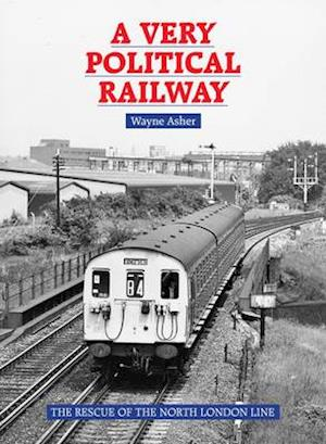 A Very Political Railway