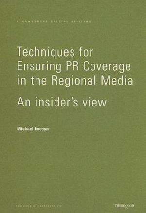 Techniques for Ensuring PR Coverage in the Regional Media
