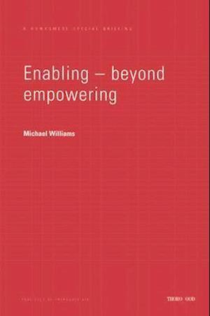 Enabling - Beyond Empowering