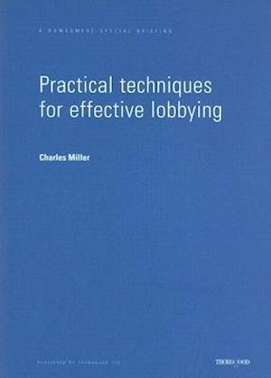 Practical Techniques for Effective Lobbying