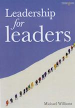 Leadership for Leaders (Thorogood Management Books S)