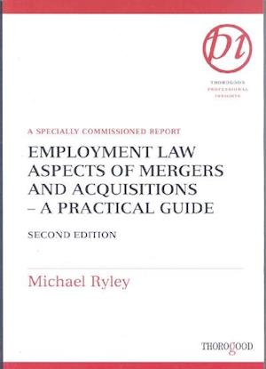 Employment Law Aspects of Mergers and Acquisitions