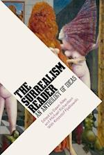 Surrealism Reader: An Anthology of Ideas