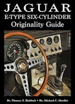 Jaguar E-Type Six-Cylinder Originality Guide