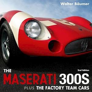 Maserati 300S plus the Factory Team Cars