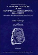 A Summary Catalogue of the Continental Archaeological Collections in the Ashmolean Museum (British Archaeological Reports (BAR) International S, nr. 674)