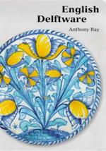 English Delftware (Ashmolean Handbooks S, nr. 16)