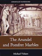 The Arundel and Pomfret Marbles (Ashmolean Handbooks S)