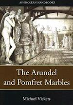 The Arundel and Pomfret Marbles in Oxford (Ashmolean Handbooks S)