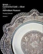 British and Continental Gold and Silver in the Ashmolean Museum af Tim Schroder