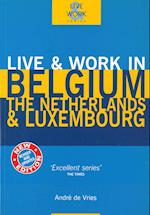 Belgium, The Netherlands & Luxembourg,Live & Work