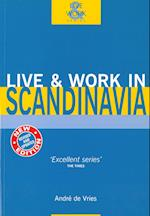 Scandinavia, Live & Work in