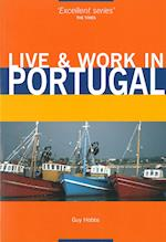 Portugal, Live & Work in