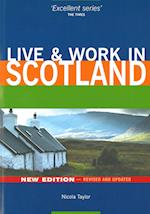 Scotland, Live & Work in