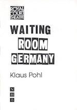 Waiting Room Germany