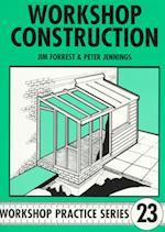Workshop Construction (Workshop Practice, nr. 23)