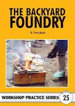 The Backyard Foundry (Workshop Practice, nr. 25)
