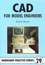 C.A.D for Model Engineers (Workshop Practice, nr. 29)
