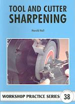 Tool and Cutter Sharpening (Workshop Practice, nr. 38)