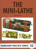 The Mini-lathe (Workshop Practice, nr. 43)