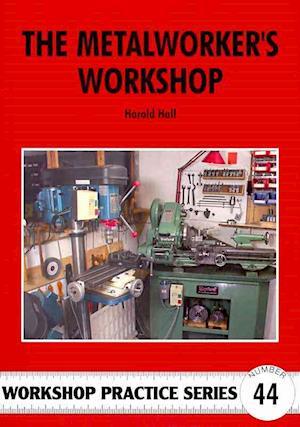 Bog, paperback The Metalworker's Workshop af Harold Hall