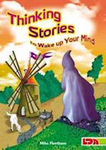 Thinking Stories to Wake Up Your Mind