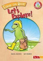 Come on Roar, Let's Explore! (Roar Brave Strong)