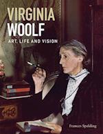 Virginia Woolf: Art, Life & Vision