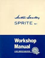 Austin Healey Sprite, Mk.I Workshop Manual af Brooklands Books Ltd