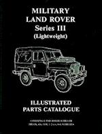 Military Land Rover Series III (lightweight) Parts Catalogue af Brooklands Books Ltd