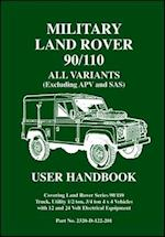 Military Land Rover 90/110 User Handbook All Variants (excluding APV and SAS)