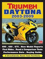 Triumph Daytona 2003-2009 Road Test Portfolio (Brooklands Road Test Portfolios)