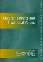 Children's Rights and Traditional Values af Gillian Douglas, Leslie Sebba