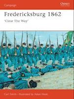 Fredericksburg 1862 (Campaign Series, 63)