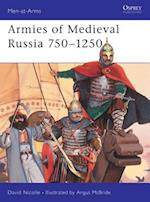 Armies of Medieval Russia, 750-1250 (Men-At-Arms Series)