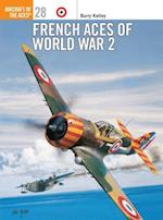 French Aces of World War 2 (Osprey Aircraft of the Aces S, nr. 28)