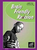 Brain Friendly Revision (Learning for the Future S)